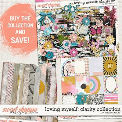 Loving Myself: Clarity Collection by Tracie Stroud