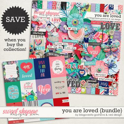 You Are Loved {bundle} by Blagovesta Gosheva & Vesi Design