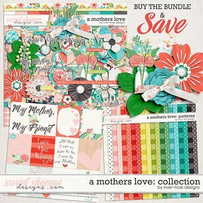 A Mothers Love Collections by River Rose Designs