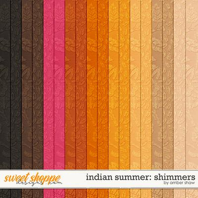 Indian Summer: Shimmers