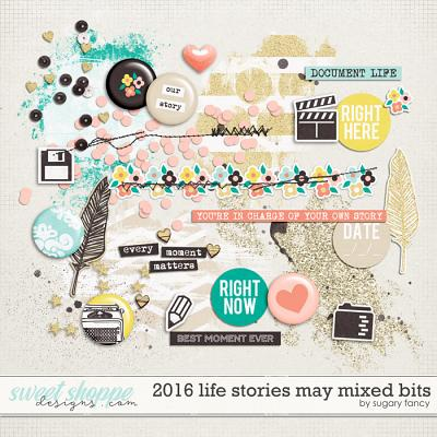 2016 Life Stories - May Mixed Bits by Sugary Fancy
