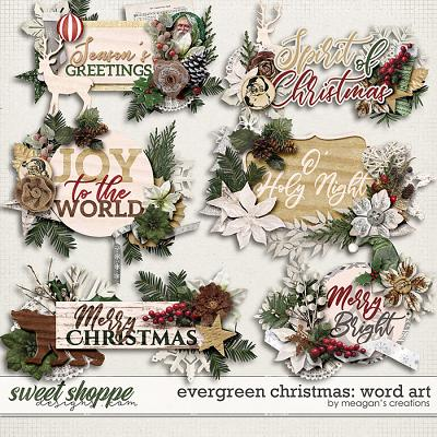 Evergreen Christmas: Word Art by Meagan's Creations