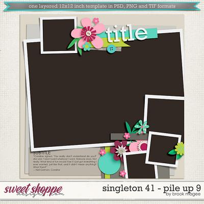 Brook's Templates - Singleton 41 - Pile Up 9 by Brook Magee