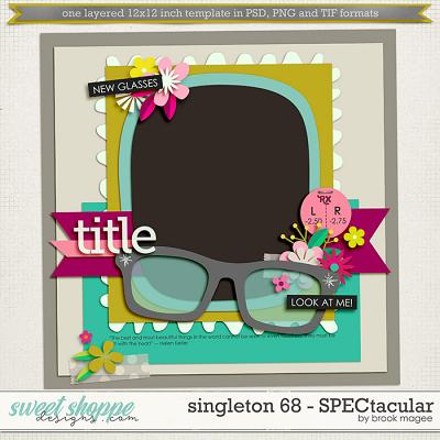 Brook's Templates - Singleton 68 - SPECtacular by Brook Magee