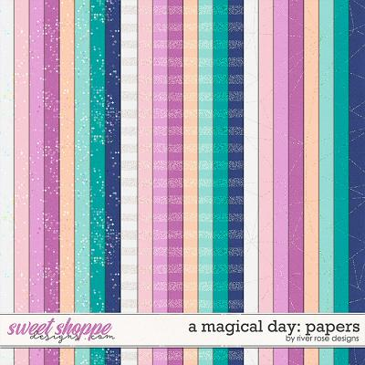 A Magical Day: Papers by River Rose Designs