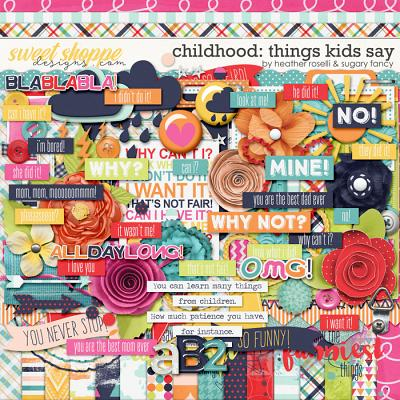 Childhood: Things Kids Say by Heather Roselli & Sugary Fancy