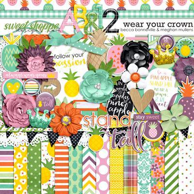 Wear Your Crown by Becca Bonneville & Meghan Mullens