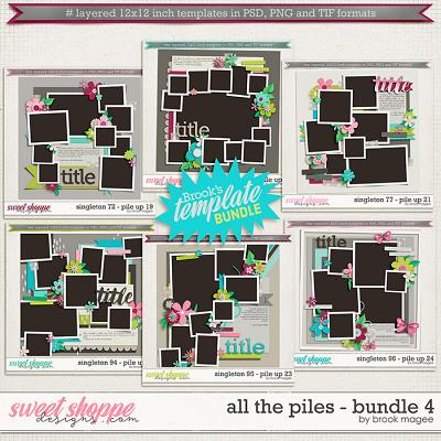 Brook's Templates - All the Piles - Bundle 4 by Brook Magee