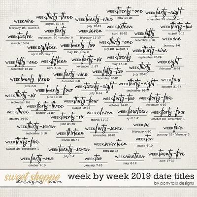 Week by Week 2019 Date Titles by Ponytails