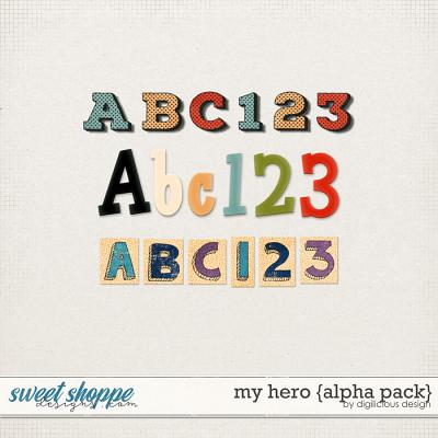 My Hero {Alphas} by Digilicious Design