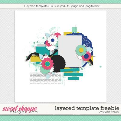 Layered Template Freebie by Crystal Livesay