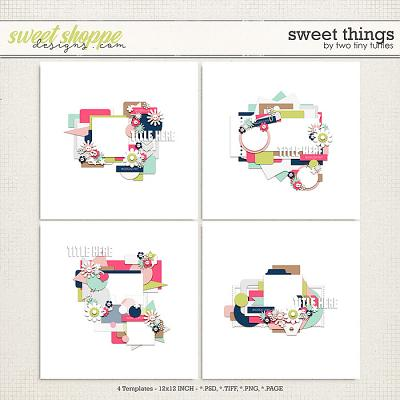 Sweet Things by Two Tiny Turtles