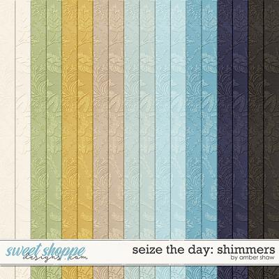 Seize the Day: Shimmers by Amber Shaw