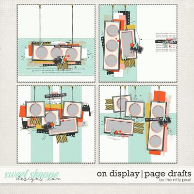 ON DISPLAY No.1 | PAGE DRAFTS by The Nifty Pixel