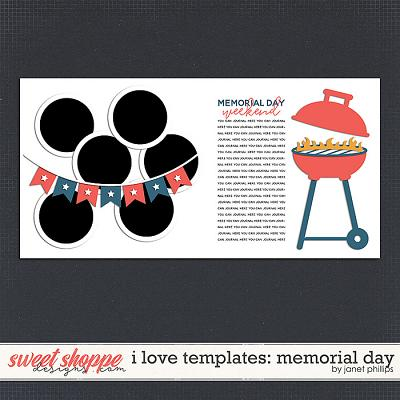 I LOVE TEMPLATES: MEMORIAL DAY by Janet Phillips