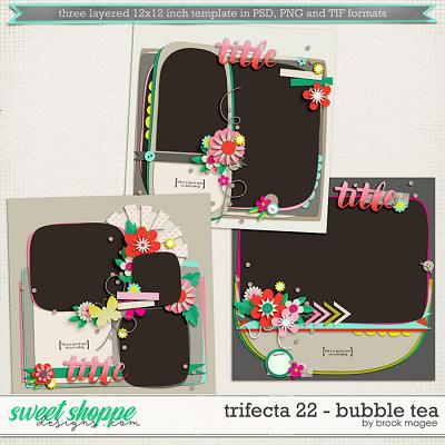 Brook's Templates - Trifecta 22 - Bubble Tea by Brook Magee