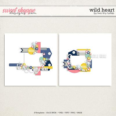 Wild Heart by Two Tiny Turtles