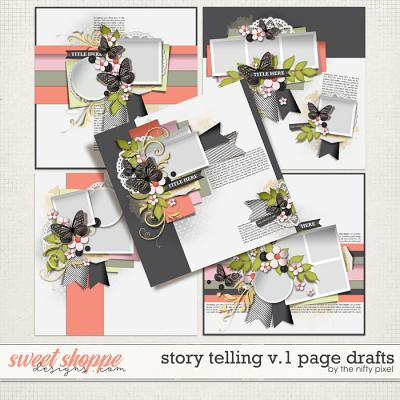 STORY TELLING V.1 PAGE DRAFTS by The Nifty Pixel