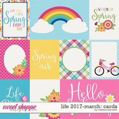 Life 2017-March Cards by Melissa Bennett