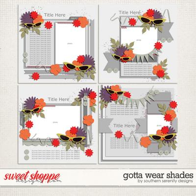 Gotta Wear Shades Layered Templates by Southern Serenity Designs