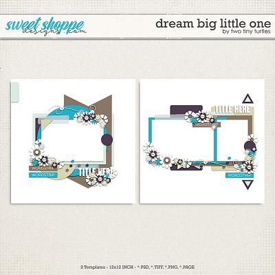 Dream Big Little One by Two Tiny Turtles
