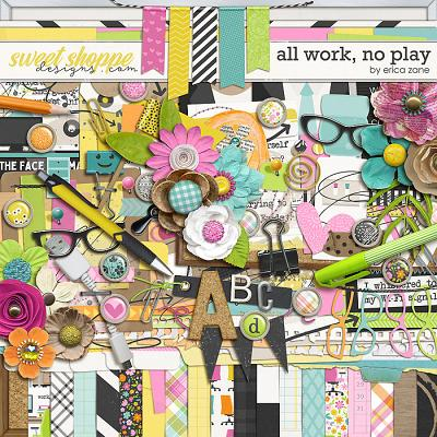 All Work, No Play by Erica Zane