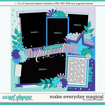 Cindy's Layered Templates - Make Everyday Magical by Cindy Schneider
