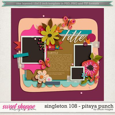 Brook's Templates - Singleton 108 - Pitaya Punch by Brook Magee