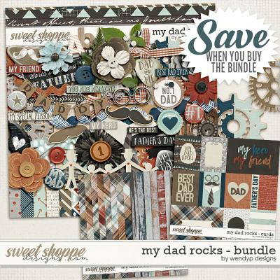 My dad rocks - Bundle by WendyP Designs