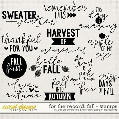 For the Record: Fall Stamps by Becca Bonneville & Digital Scrapbook Ingredients