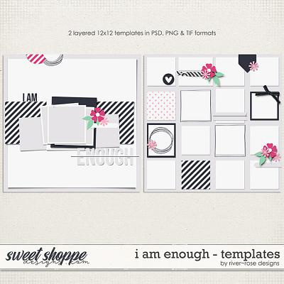 I am Enough Templates by River Rose Designs