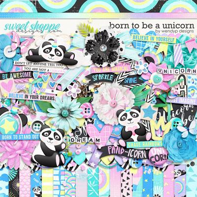 Born to be a unicorn by WendyP Designs