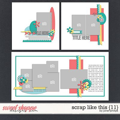 SCRAP LIKE THIS {11} by Janet Phillips
