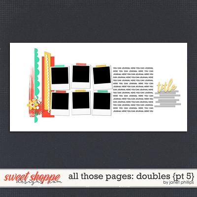 ALL THOSE PAGES: DOUBLES {part 5}  by Janet Phillips