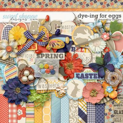 Dye-ing for Eggs by Dream Big Designs