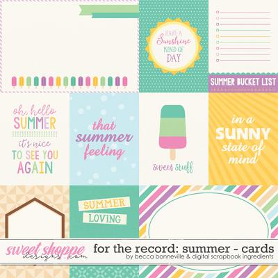 For The Record: Summer Cards by Becca Bonneville & Digital Scrapbook Ingredients