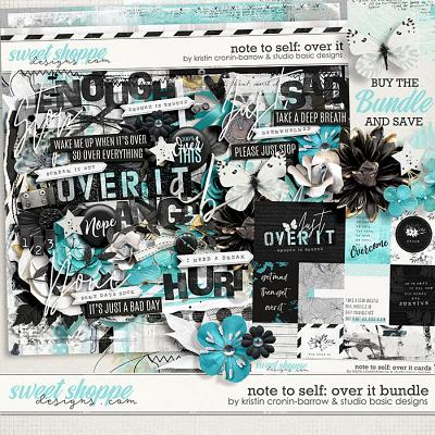 Note To Self: Over It Bundle by Kristin Cronin-Barrow & Studio Basic