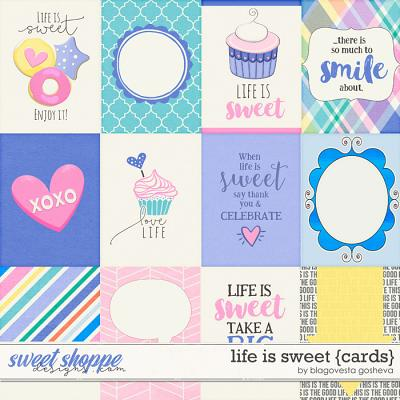 Life is Sweet {cards}  by Blagovesta Gosheva