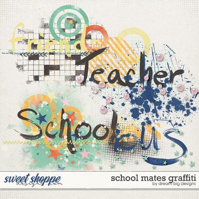 School Mates Graffiti by Dream Big Designs