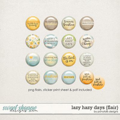 Lazy Hazy Days Flair by Ponytails