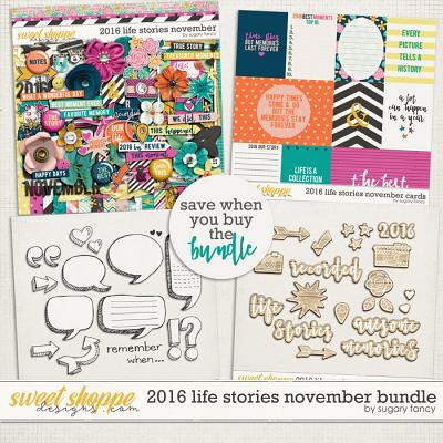 2016 Life Stories - November Bundle by Sugary Fancy