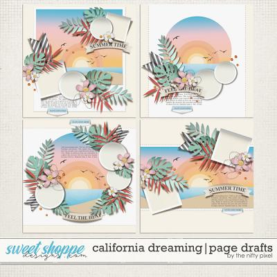 CALIFORNIA DREAMING | PAGE DRAFTS by The Nifty Pixel
