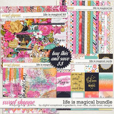 Life Is Magical Bundle by River Rose Designs, Studio Basic Designs & Digital Scrapbook Ingredients