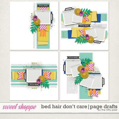 BED HAIR DON'T CARE | PAGE DRAFTS by The Nifty Pixel