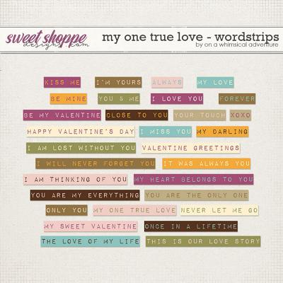 My One True Love Wordstrips by On A Whimsical Adventure