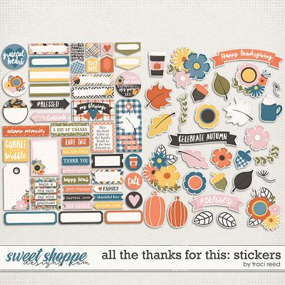 All The Thanks For This Stickers by Traci Reed