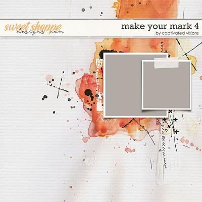 Make Your Mark 4 by Captivated Visions
