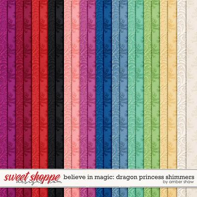 Believe in Magic: Dragon Princess Shimmers by Amber Shaw