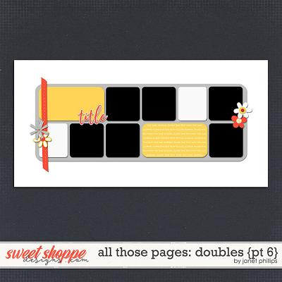 ALL THOSE PAGES: DOUBLES {part 6}  by Janet Phillips
