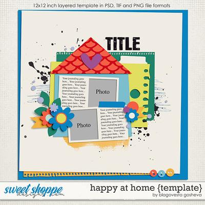 Happy at Home {layered template} by Blagovesta Gosheva